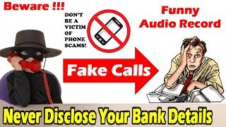 Funny Audio Clip Of Fraud Call || Beware !! Never Disclose Your Bank Details By TIIH