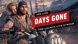 Days Gone Pre-Launch Live Stream - IGN Live