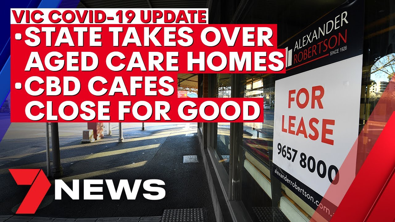 Victoria coronavirus update - August 13: State takes over aged care; CBD ghost town | 7NEWS