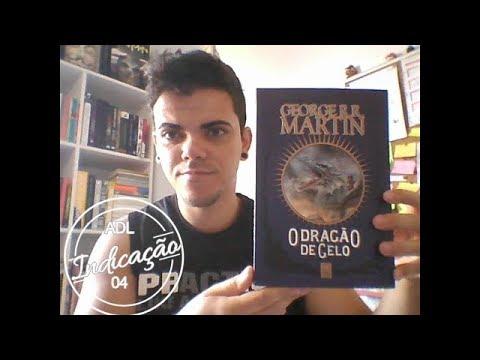 Indicação 04  O dragão de gelo (George R R Martin)