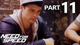 Need For Speed 2015 Gameplay Walkthrough Part 11 - SPIKEY