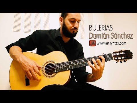 BULERIAS - Damián Sánchez (Emilio Morillas Batlles, constructor de guitarras)