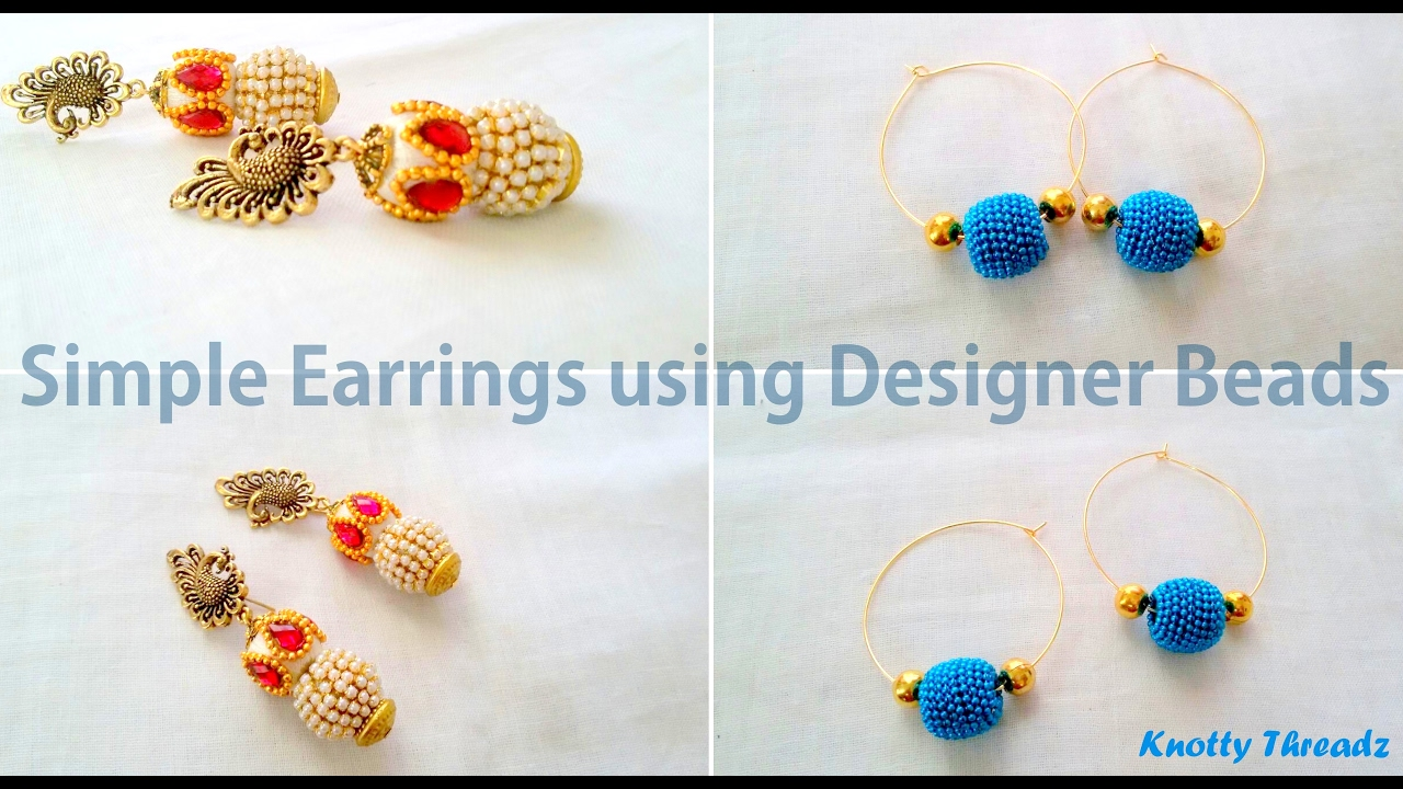How to make Simple Earrings using Designer Beads at Home | Tutorial ...