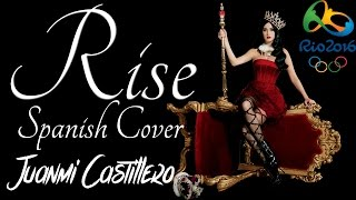 KATY PERRY- RISE (SPANISH VERSION) (COVER JUANMI CASTILLERO)