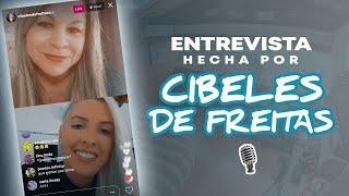 Entrevista hecha por Cibeles de Freitas 🎙️