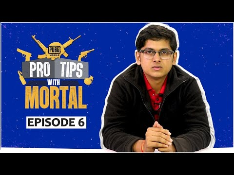 Clever Ways to attack in PUBG Mobile   Pro Tips with Mortal   Ep 6