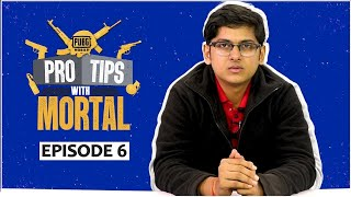 Clever Ways to attack in PUBG Mobile | Pro Tips with Mortal | Ep 6