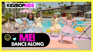 KIDZ BOP Kids - ME! (Dance Along)