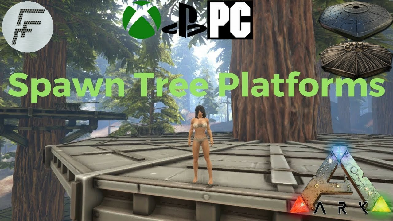 Ark Survival Evolved How To Spawn A Tree House