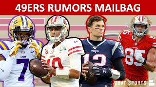 49ers Rumors On Jimmy Garoppolo Trade, Sign Tom Brady, Draft Grant Delpit & George Kittle Contract