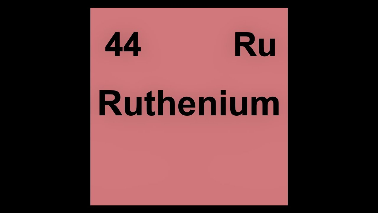 44 ru ruthenium youtube 44 ru ruthenium gamestrikefo Choice Image