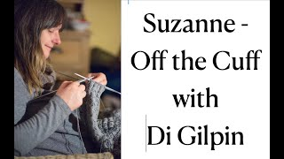 Gambar cover Suzanne - Off the Cuff with Di Gilpin