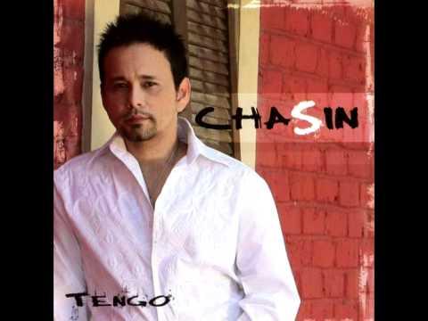 Chasin - Tengo