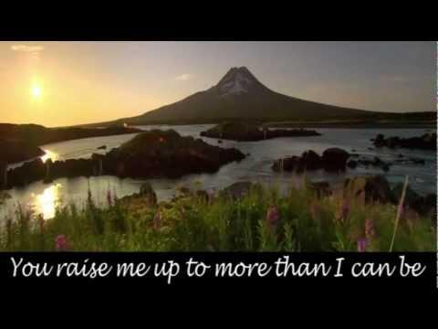 You Raise Me Up ~ Celtic Woman ~ Lyrics