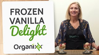 Frozen Vanilla Delight | Vegan Ice Cream Recipe | Organixx Recipe