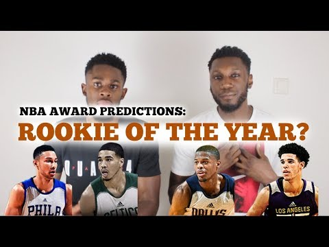 NBA AWARDS 2018 PREDICTION: ROOKIE OF THE YEAR