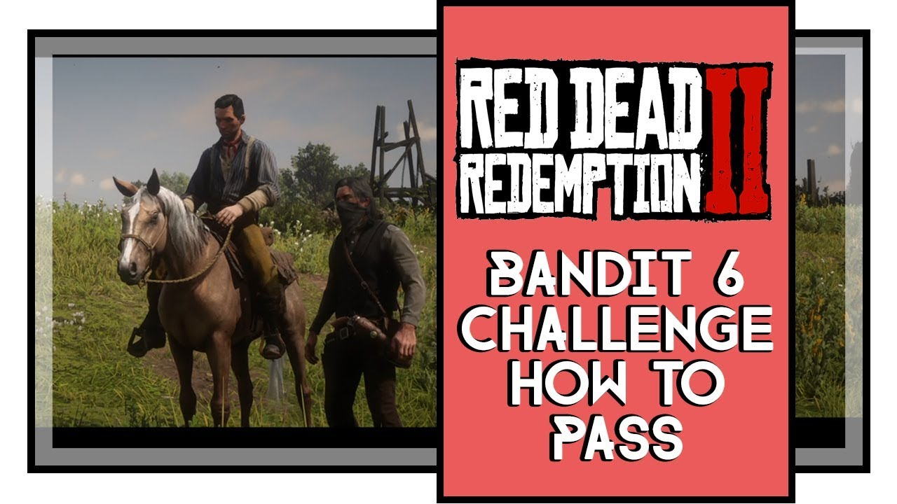 Red Dead Redemption 2 Bandit 6 Challenge - Steal And Sell 5 Horses to the  Horse Fence [SPOILER]