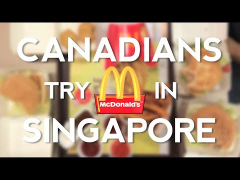 Canadians try McDONALDS in SINGAPORE