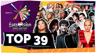 Eurovision 2021: My TOP 39 (final) | All songs | [With Rating]