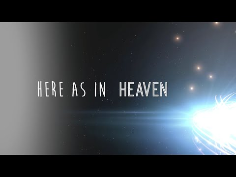 Here as in Heaven w/ Lyrics (Elevation Worship)