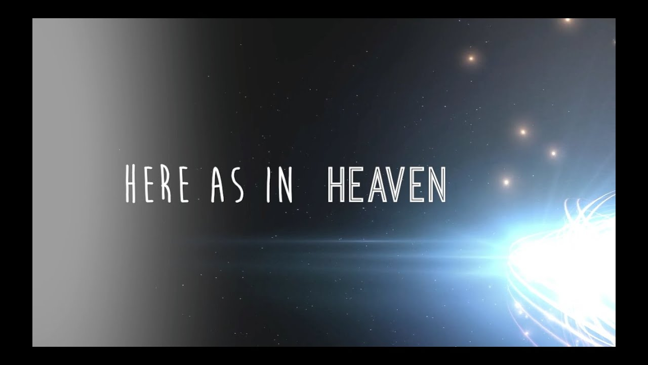 Here As In Heaven W Lyrics Elevation Worship YouTube - Elevation here