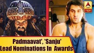 Padmaavat', 'Sanju' Lead Nominations For Indian Film Festival Of Melbourne Awards   ABP News