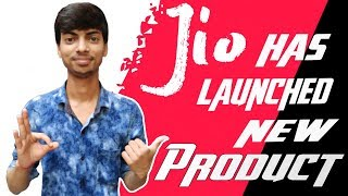 🔴Jio has launched New product in 2018 ( August )