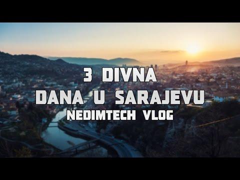 3 DIVNA DANA U SARAJEVU / Vlog NedimTech