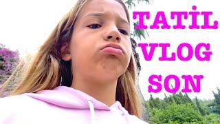 Tatil Vlog Son. Ecrin Su Çoban