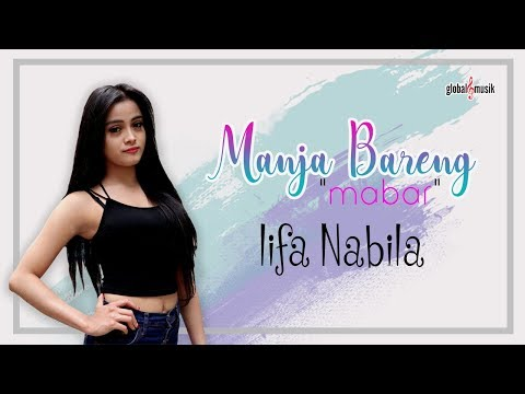 Lifa Nabila - Manja Bareng (Mabar) (Official Music Video)