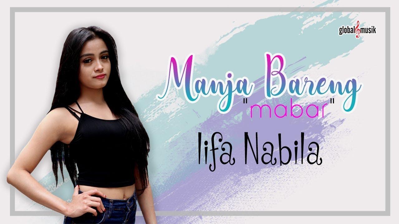 Lifa Nabila - Manja Bareng (Mabar) (Official Music Video) #1