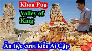 Khoa Pug ăn tiệc cưới theo kiểu Ai Cập tại thung lũng các vị vua bị giật mình vì tưởng bị đánh b.o.m