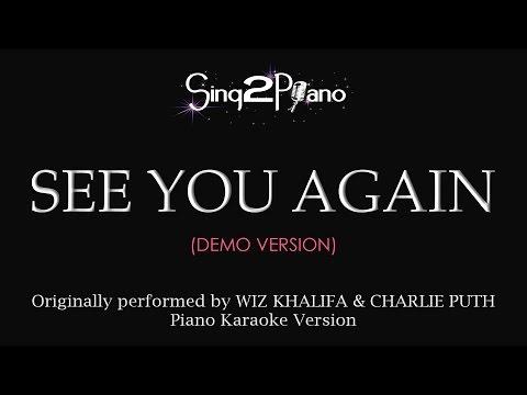 See You Again (Piano Karaoke demo) Wiz Khalifa & Charlie Puth