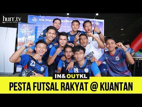 Pesta Futsal Piala @ Kuantan | In & Out KL