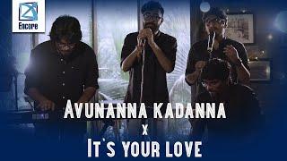 Avunanna kadanna x It's your love || Capricio || Encore Season -1, Ep - 1