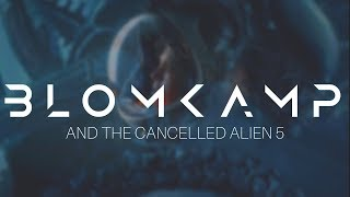 Video Alien 5: Neill Blomkamp's Cancelled Epic download MP3, 3GP, MP4, WEBM, AVI, FLV Juli 2018