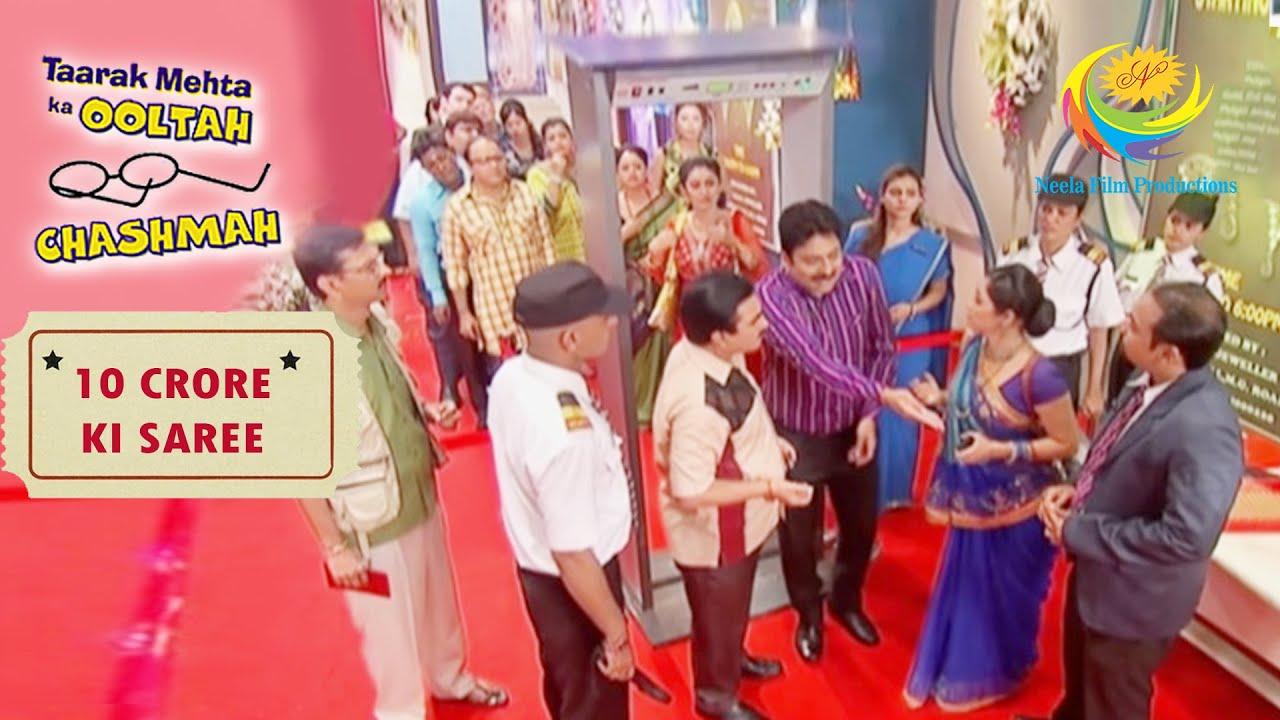 Jethalal Gets Stopped At The Entry | Taarak Mehta Ka Ooltah Chashmah | 10 Crore Ki Saree