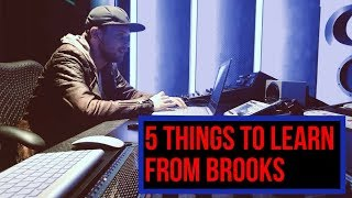 5 Things To Learn From Brooks