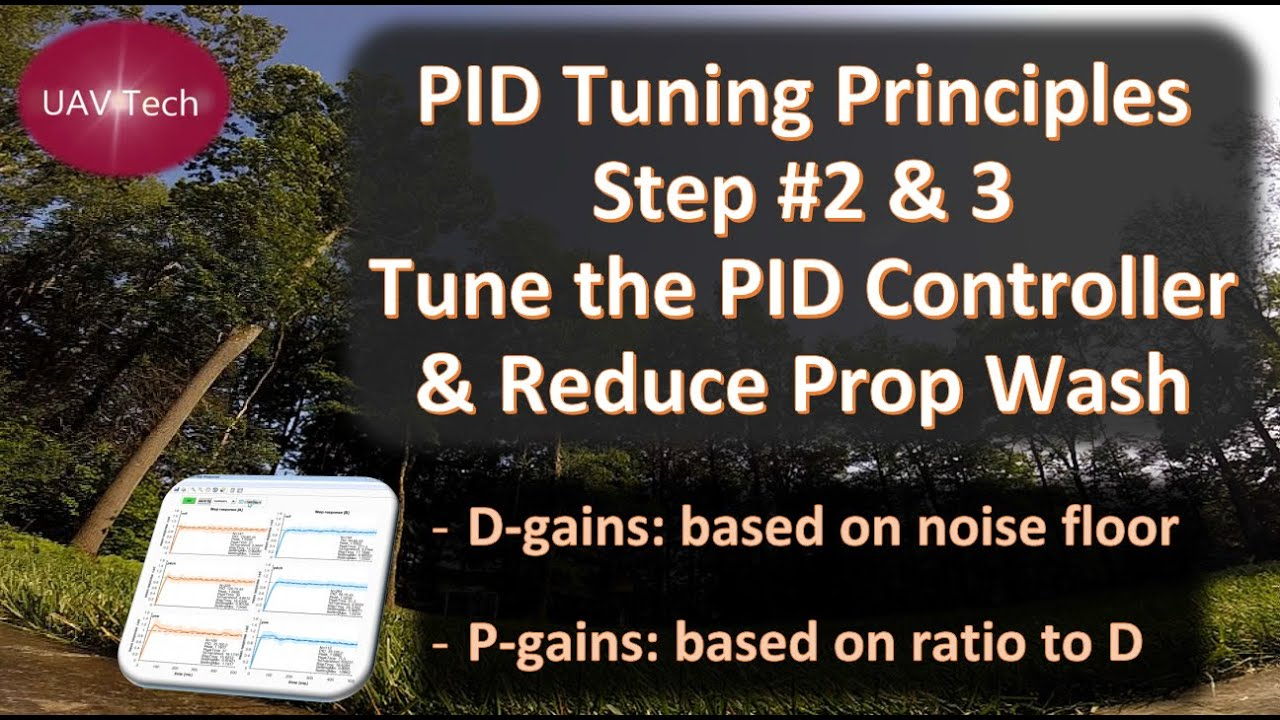 PID Tuning Principles: Step #2 Tune the PID Controller (P/D Ratio)