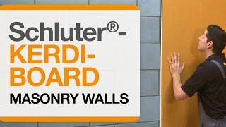 Schluter®-KERDI-BOARD over Masonry Walls