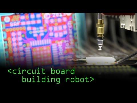 Circuit Board Building Robot - Computerphile