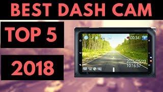 TOP 5: Best Dash Cam 2018