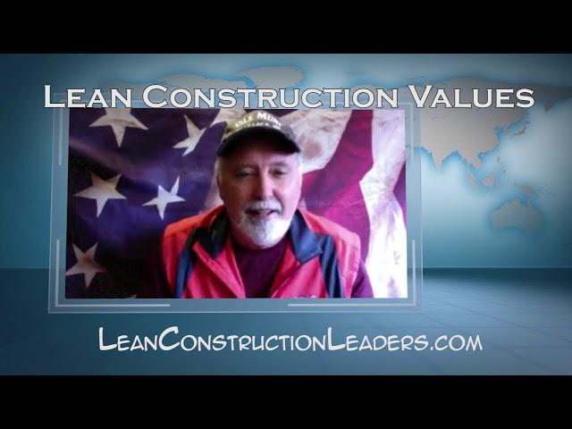 Video 2 - Lean Construction Values