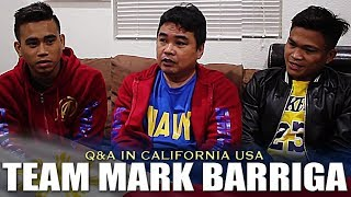 Q & A WITH TEAM BARRIGA WHO JUST ARRIVED IN CALIFORNIA FOR HIS 1ST WORLD TITLE SHOT