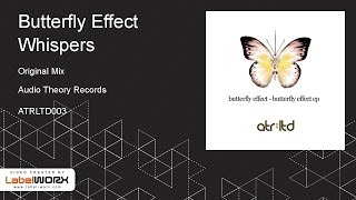 Butterfly Effect - Whispers (Original Mix)