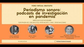 [Foro virtual] Periodismo sonoro, podcasts de investigación en pandemia
