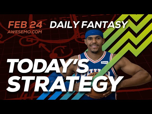 NBA DFS Strategy - Mon 2/24/20 - Awesemo.com
