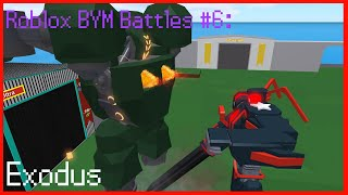 Roblox BYM Battles #6: Exodus