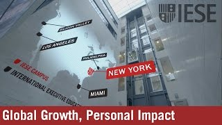 IESE Business School: Global Growth, Personal Impact