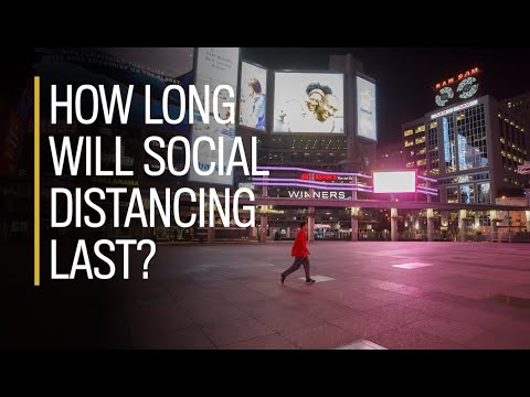 How long will social distancing last?